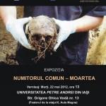 """Afiș Expoziția """"Numitorul comun - Moartea"""" - 22 mai 2012"""