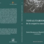 Totalitarismul. De la origini la consecinte - Sorin Bocancea, Daniel Sandru (coord.)