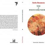 Noi si postcomunismul - Sorin Bocancea