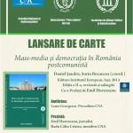 Afisul lansarii la Bucuresti a cartii Mass-media si democratia in Romania postcomunista - Daniel Sandru, Sorin Bocancea (coord.)