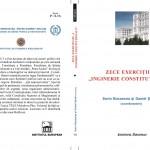 Zece exercitii de inginerie constitutionala - Sorin Bocancea si Daniel Sandru (coord.)