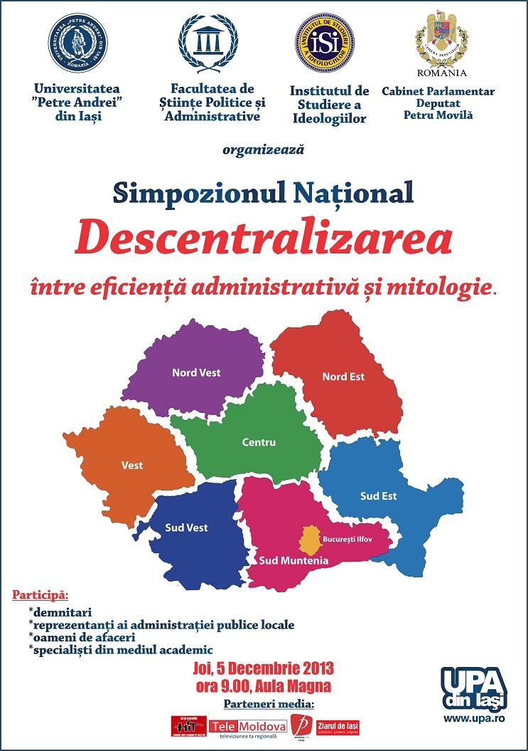 Afisul Simpozionului National - Descentralizarea - intre eficienta administrativa si mitologie