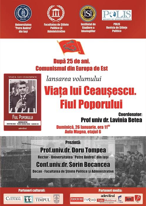 Lansarea volumului Viata lui Ceausescu. Fiul poporului - Coordonator - Prof.univ.dr. Lavinia Betea