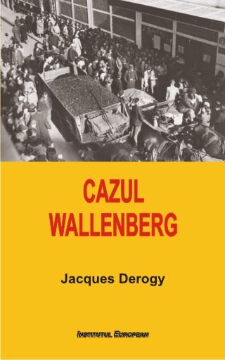 Cazul Wallenberg - Jacques Derogy, Institutul European