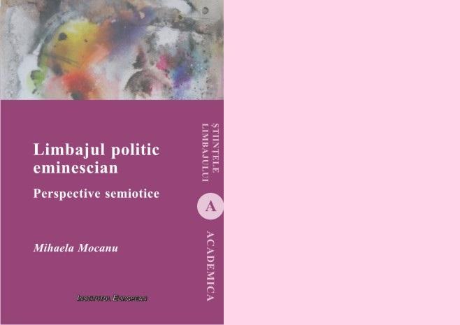 Limbajul politic eminescian. Perspective semiotice_Mihaela Mocanu