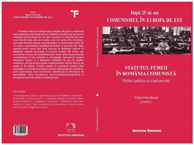 Statutul femeii în România comunistă_Alina Hurubean